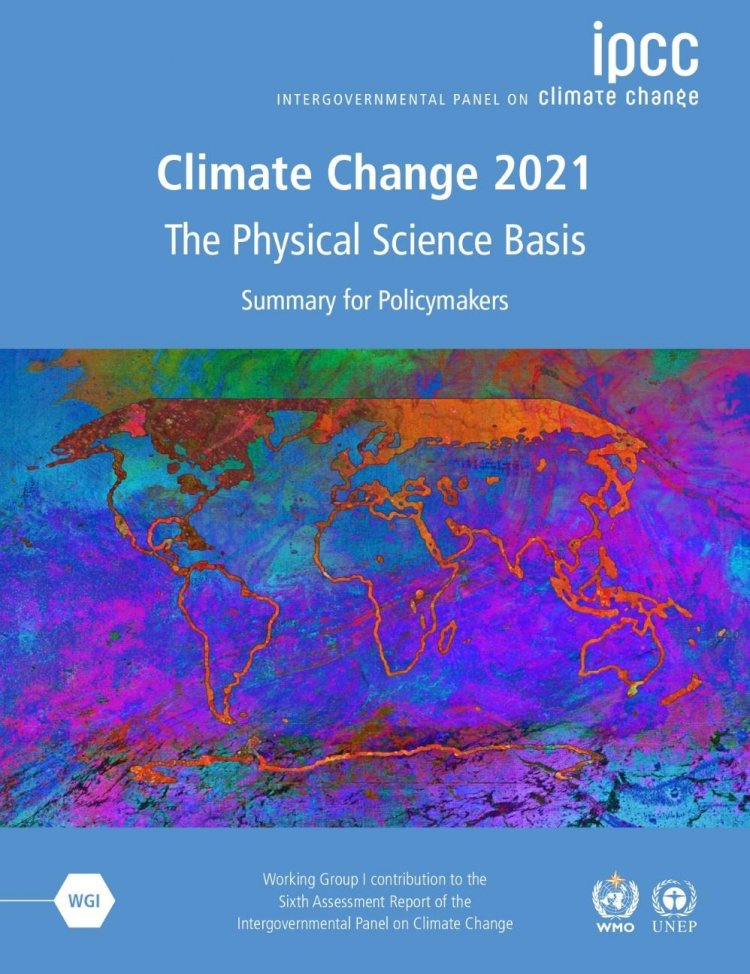 """The IPCC Assessment Report states: """"Climate change widespread, rapid, and intensifying"""""""